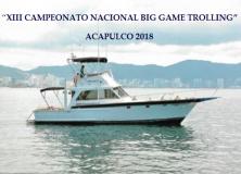 XIII CAMPEONATO NACIONAL BIG GAME TROLLING ACAPULCO 2018